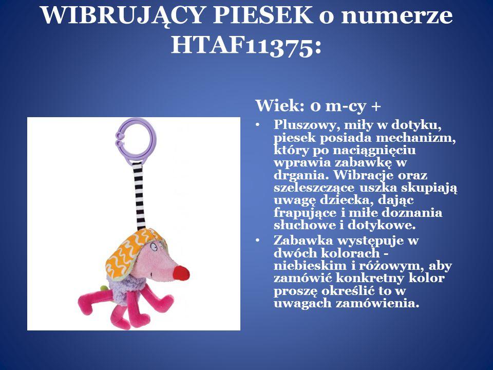 WIBRUJĄCY PIESEK o numerze HTAF11375: Wiek: 0 m-cy + Pluszowy, miły w dotyku, piesek posiada mechanizm, który po naciągnięciu wprawia zabawkę w drgani