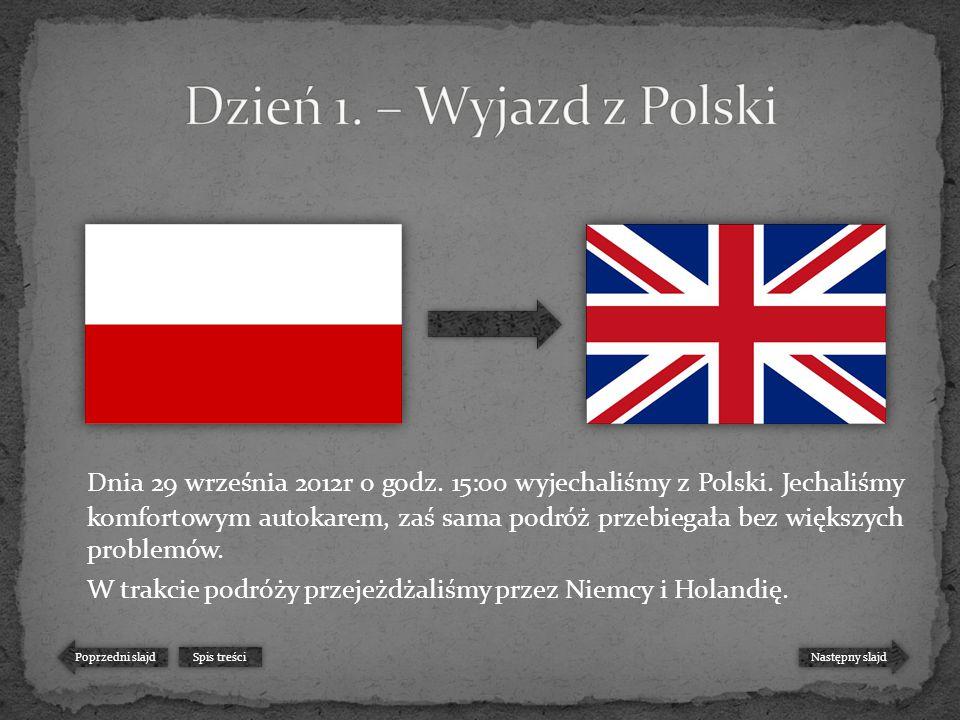 Dnia 29 września 2012r o godz. 15:00 wyjechaliśmy z Polski.