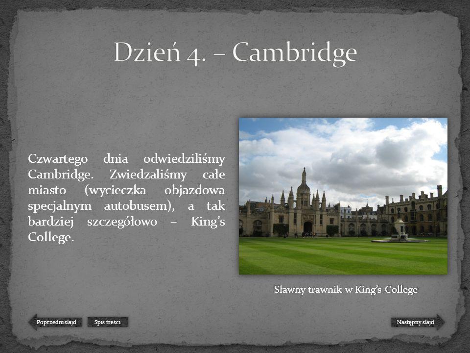 Czwartego dnia odwiedziliśmy Cambridge.