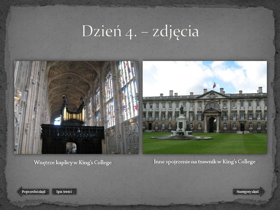 Następny slajd Poprzedni slajd Spis treści Wnętrze kaplicy w King's College Inne spojrzenie na trawnik w King's College