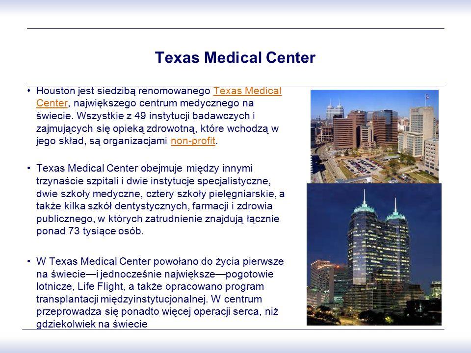 Texas Medical Center Houston jest siedzibą renomowanego Texas Medical Center, największego centrum medycznego na świecie. Wszystkie z 49 instytucji ba