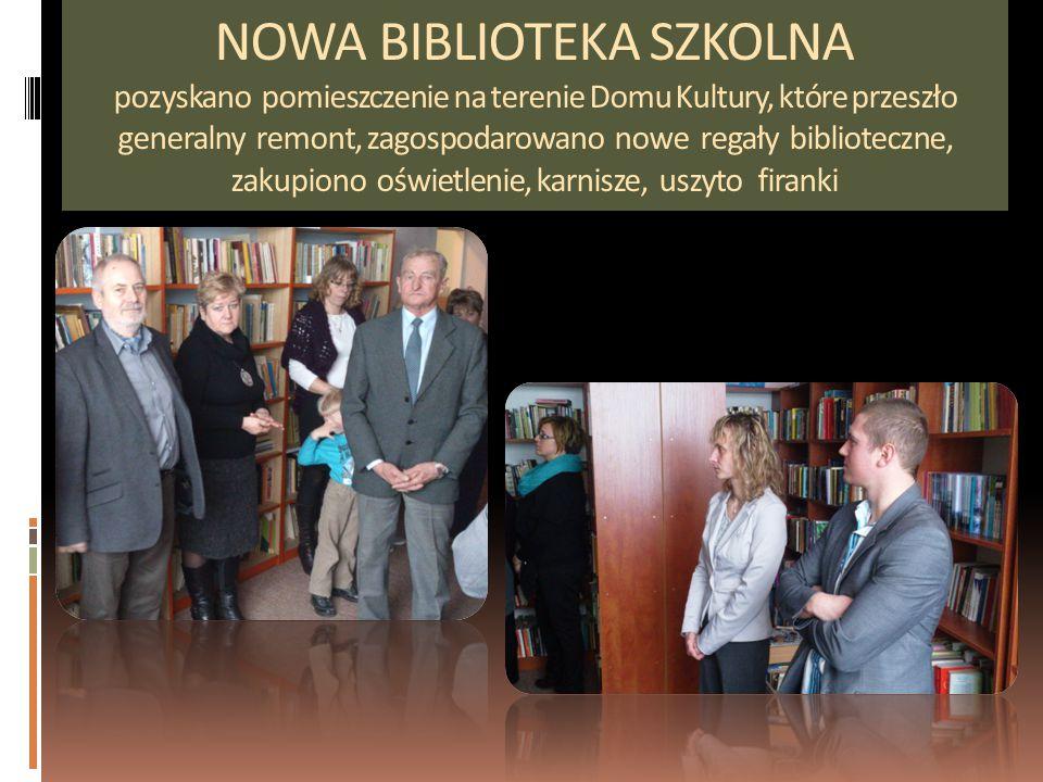 NOWA BIBLIOTEKA SZKOLNA pozyskano pomieszczenie na terenie Domu Kultury, które przeszło generalny remont, zagospodarowano nowe regały biblioteczne, zakupiono oświetlenie, karnisze, uszyto firanki