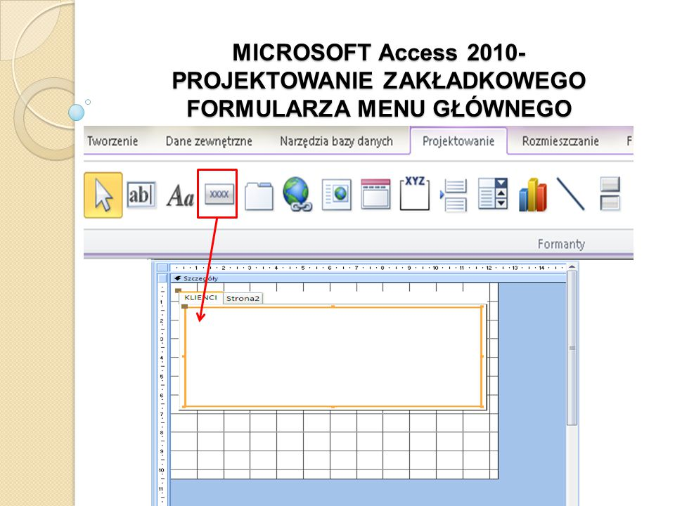2. Wstawienie do nagłówka formularza obraz logo firmowego Na pasku narzędzi wybrać formant Logo
