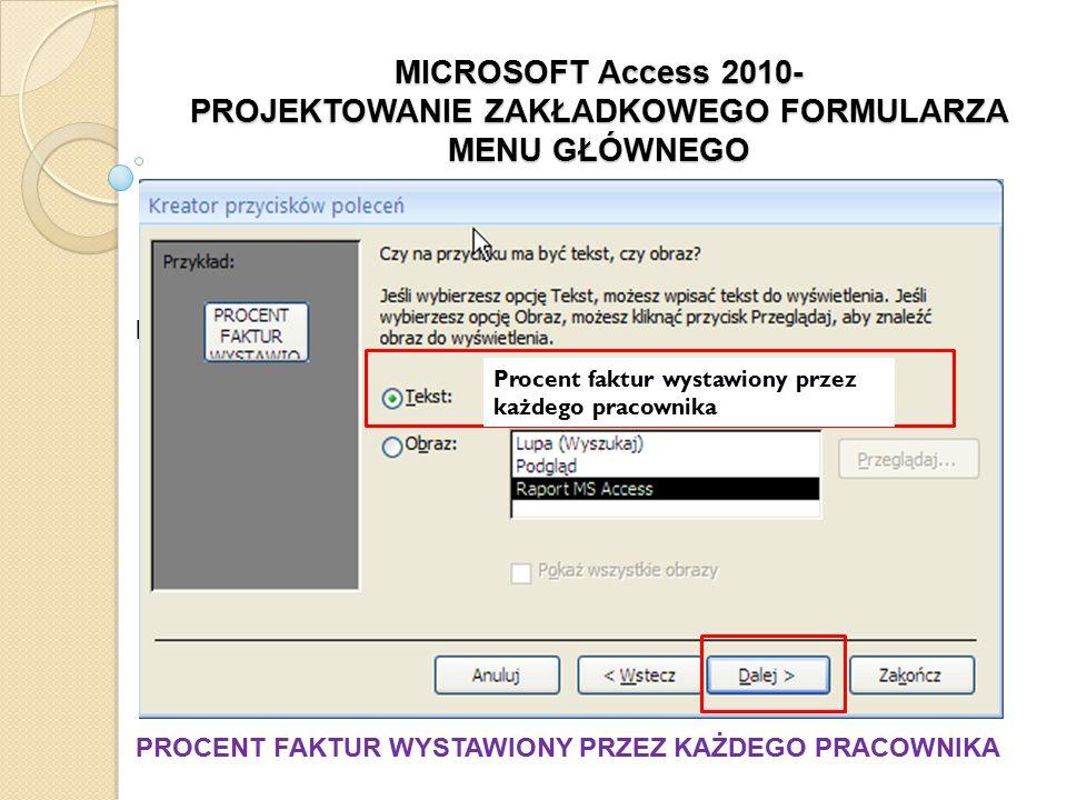 M PROCENT FAKTUR WYSTAWIONY PRZEZ KAŻDEGO PRACOWNIKA Procent faktur wystawiony przez każdego pracownika
