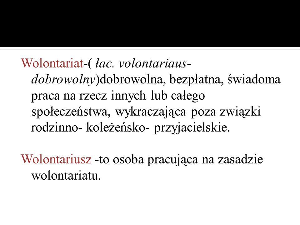 Wolontariat-( łac.