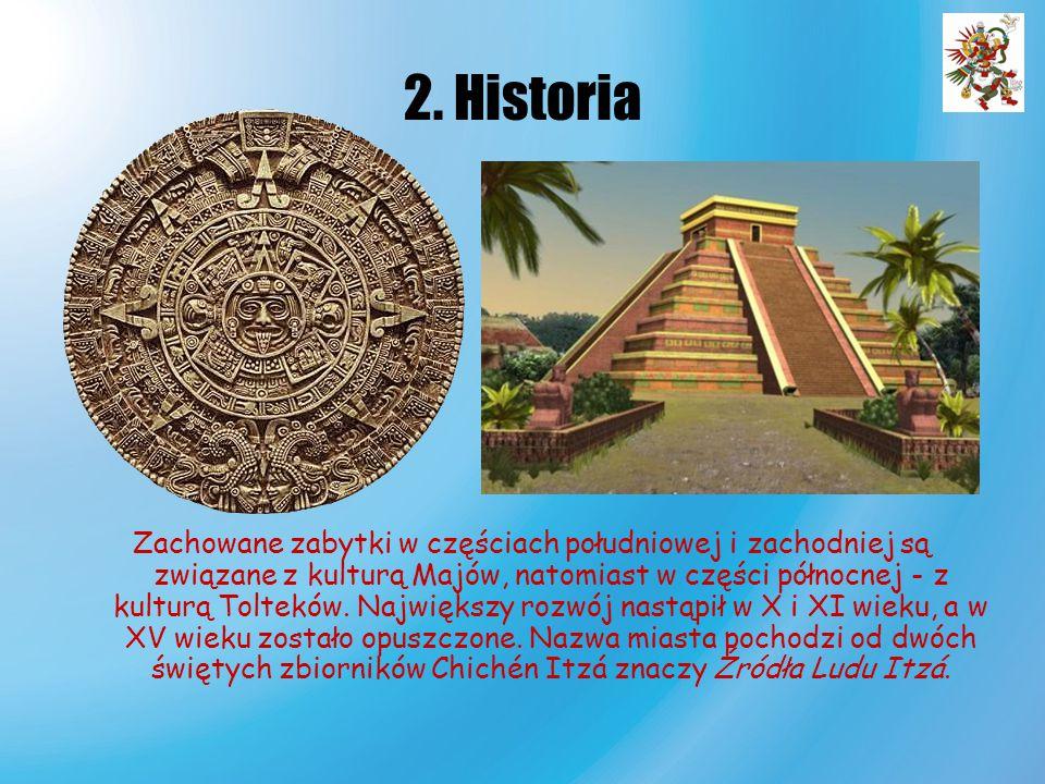 2. Historia Zachowane zabytki w częściach południowej i zachodniej są związane z kulturą Majów, natomiast w części północnej - z kulturą Tolteków. Naj