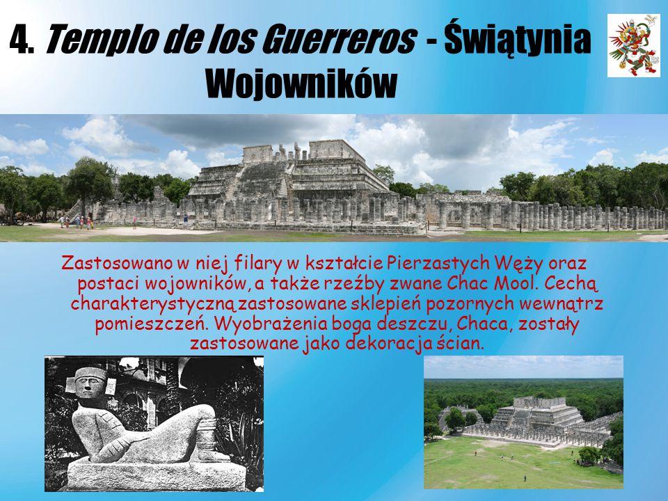 4. Templo de los Guerreros - Świątynia Wojowników Zastosowano w niej filary w kształcie Pierzastych Węży oraz postaci wojowników, a także rzeźby zwane