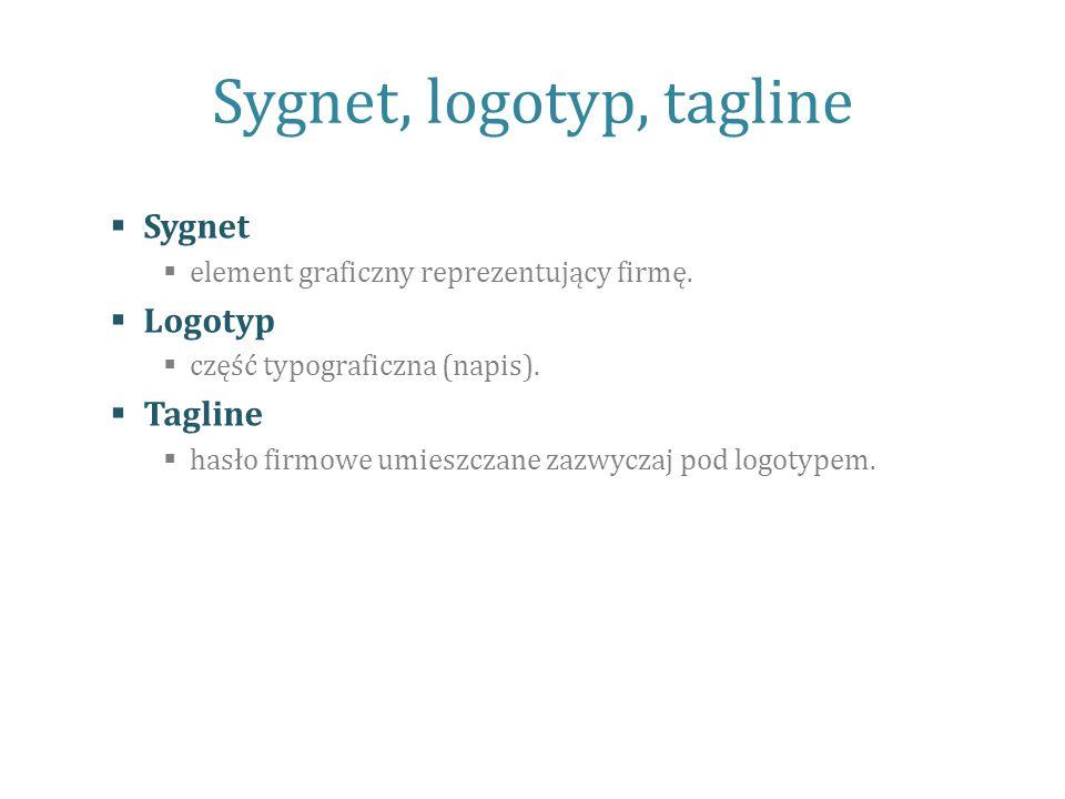 Sygnet, logotyp, tagline  Sygnet  element graficzny reprezentujący firmę.