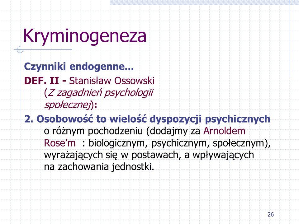 26 Kryminogeneza Czynniki endogenne...DEF.