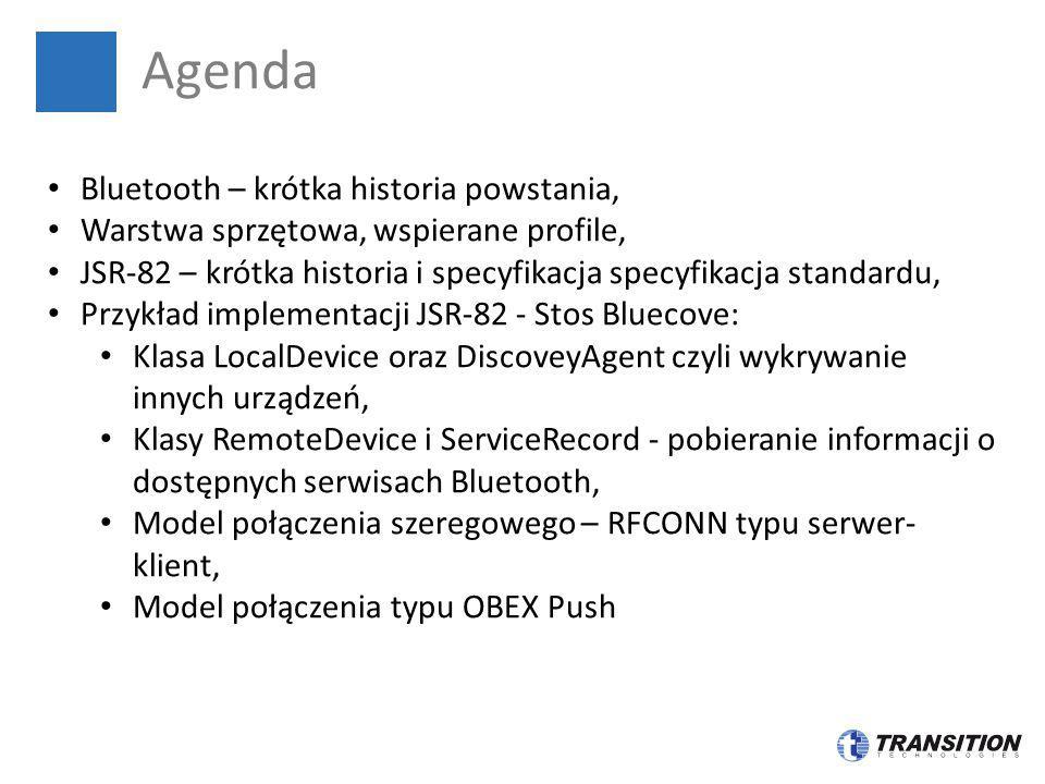 Agenda Bluetooth – krótka historia powstania, Warstwa sprzętowa, wspierane profile, JSR-82 – krótka historia i specyfikacja specyfikacja standardu, Pr