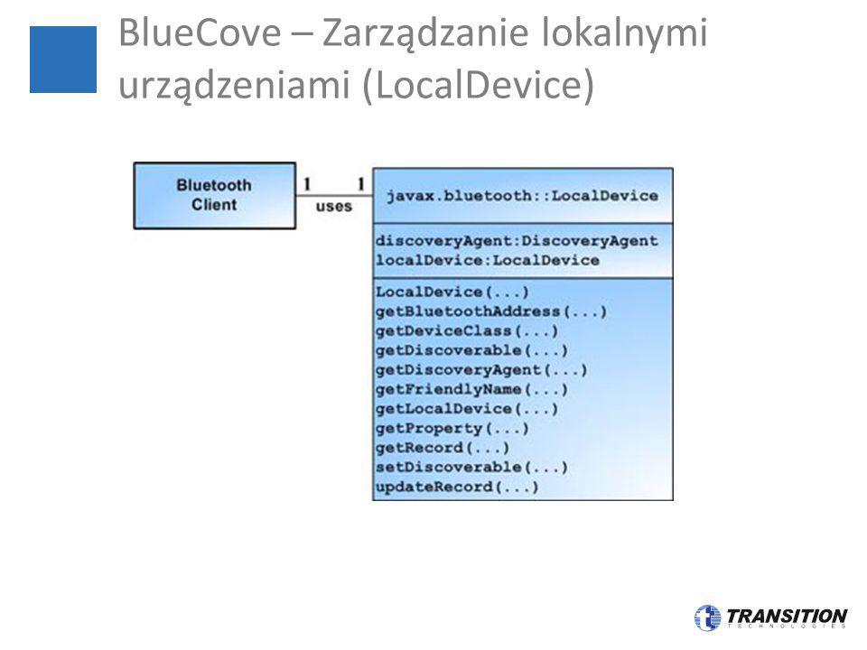 BlueCove – Zarządzanie lokalnymi urządzeniami (LocalDevice)
