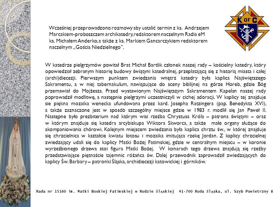 Rada nr 15160 im.Matki Boskiej Fatimskiej w Rudzie Ś l ą skiej 41-700 Ruda Ś l ą ska, ul.