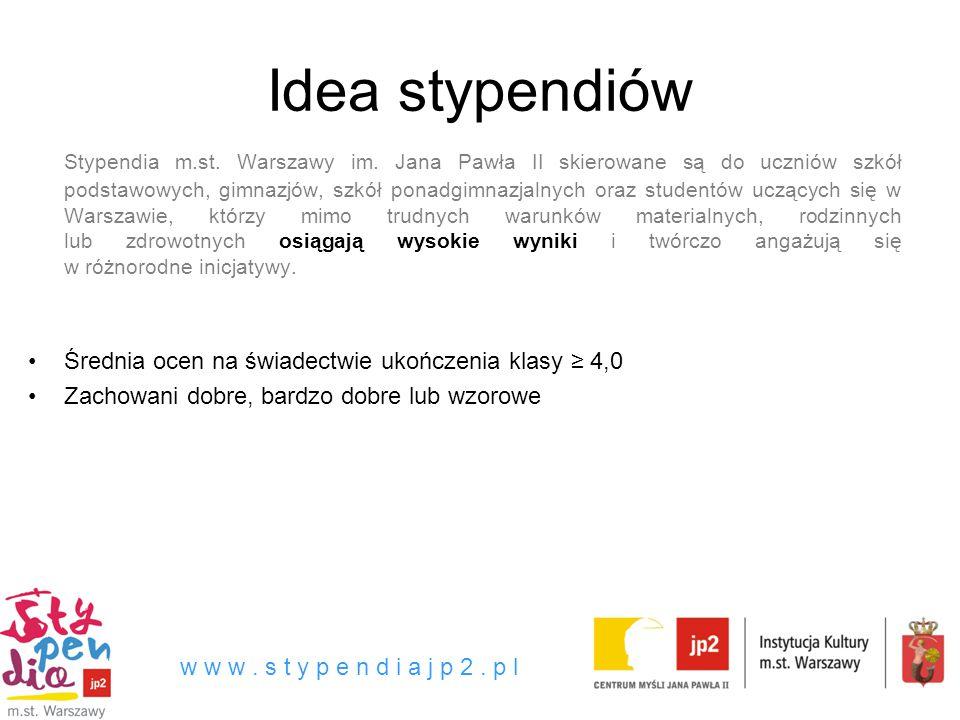 Idea stypendiów Stypendia m.st. Warszawy im.