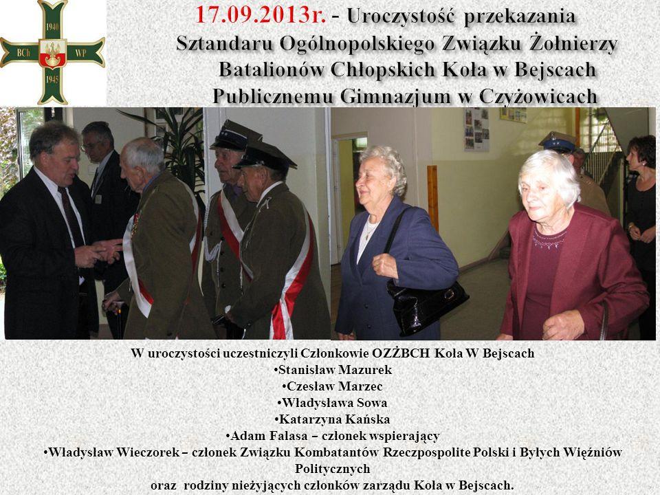 W uroczystości uczestniczyli Członkowie OZŻBCH Koła W Bejscach Stanisław MazurekStanisław Mazurek Czesław MarzecCzesław Marzec Władysława SowaWładysła