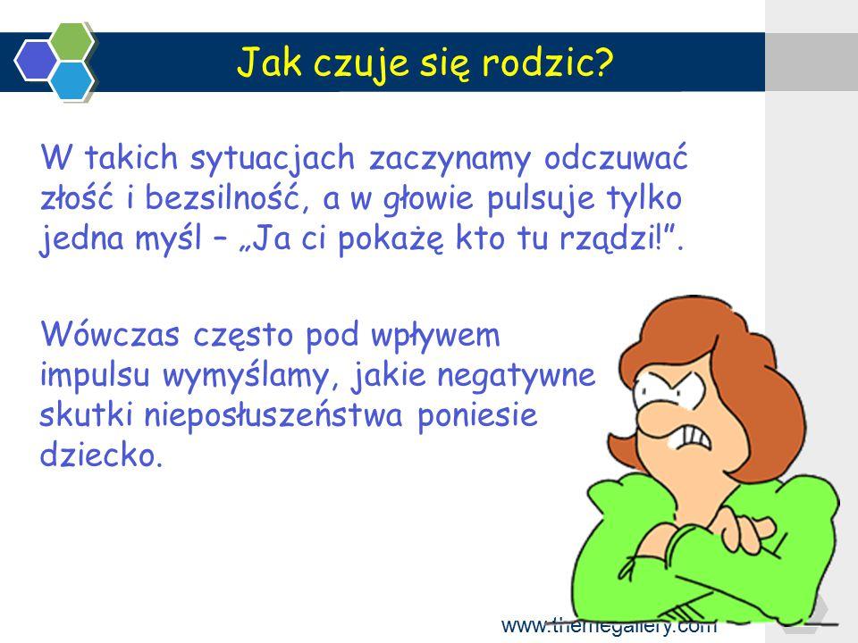 www.themegallery.com Sposoby, które warto zastosować Daj dziecku odczuć konsekwencje