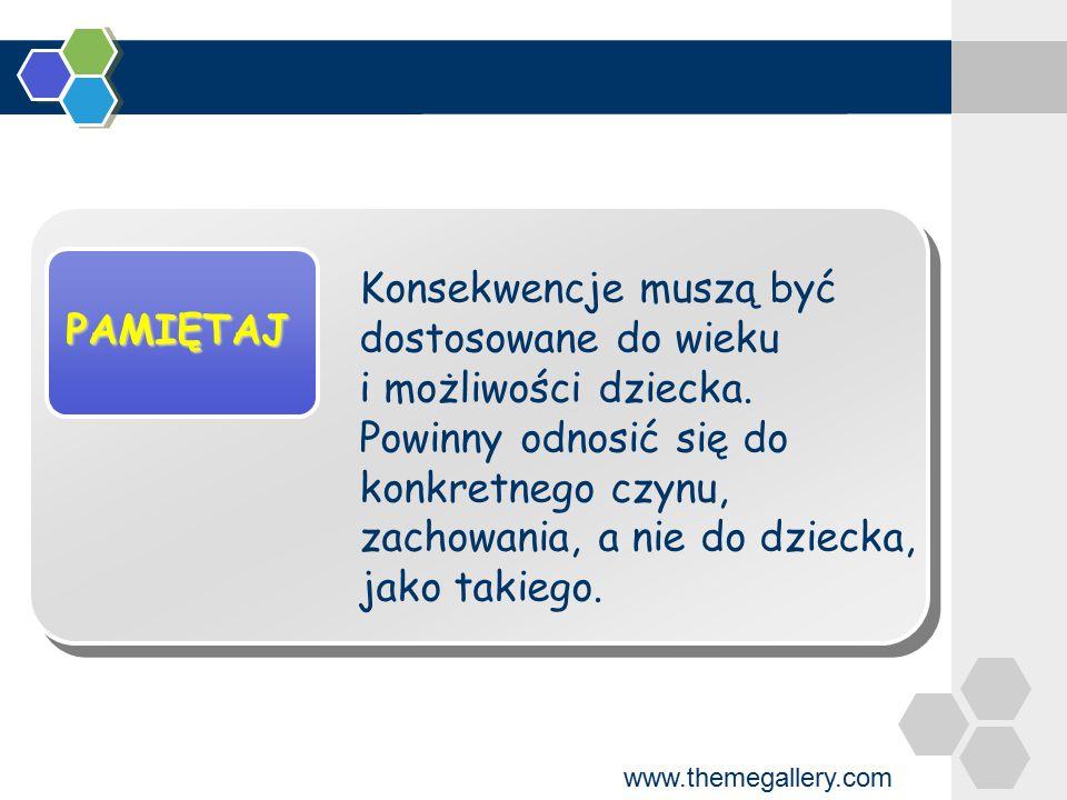 www.themegallery.com Sposoby, które warto zastosować Zamiast karania wskaż, w czym dziecko mogłoby ci pomóc.