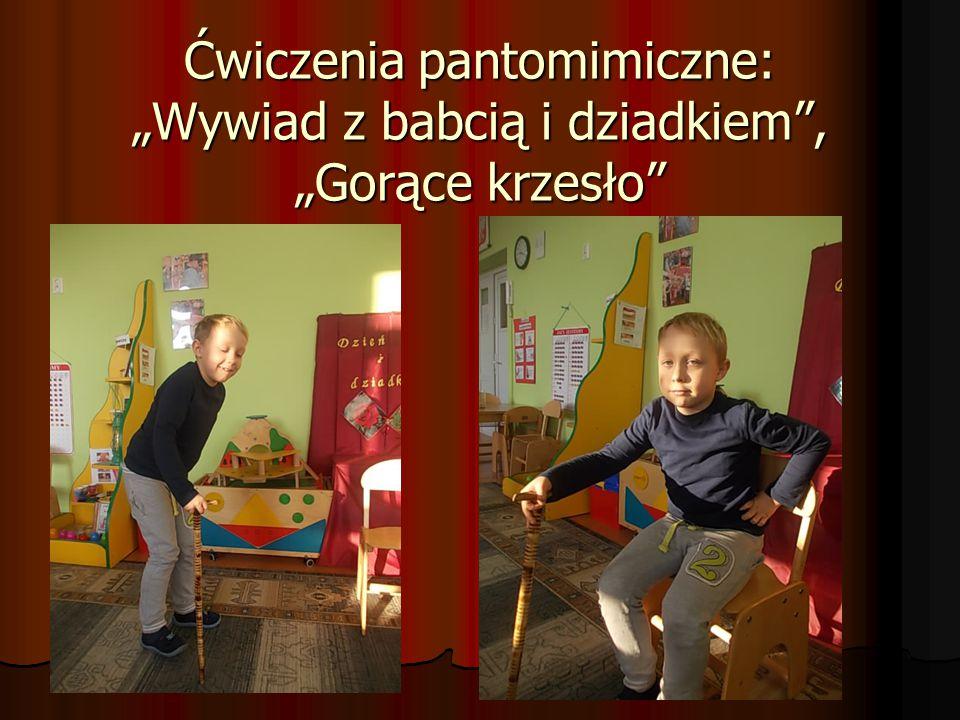 """Ćwiczenia pantomimiczne: """"Wywiad z babcią i dziadkiem"""", """"Gorące krzesło"""""""
