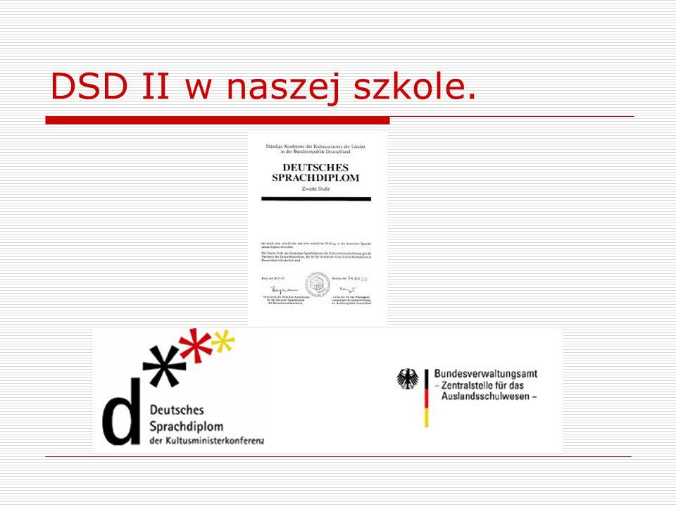 DSD II w naszej szkole.