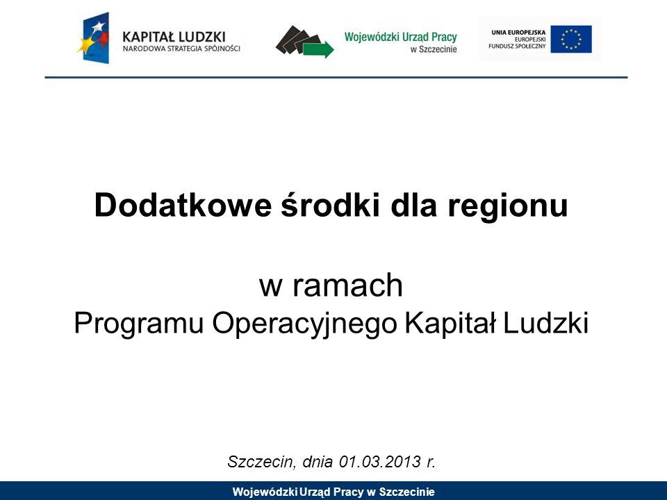 Wojewódzki Urząd Pracy w Szczecinie Stopień wykorzystania alokacji oraz zatwierdzone wnioski o płatność Stan na dzień: 31.01.2013 r.