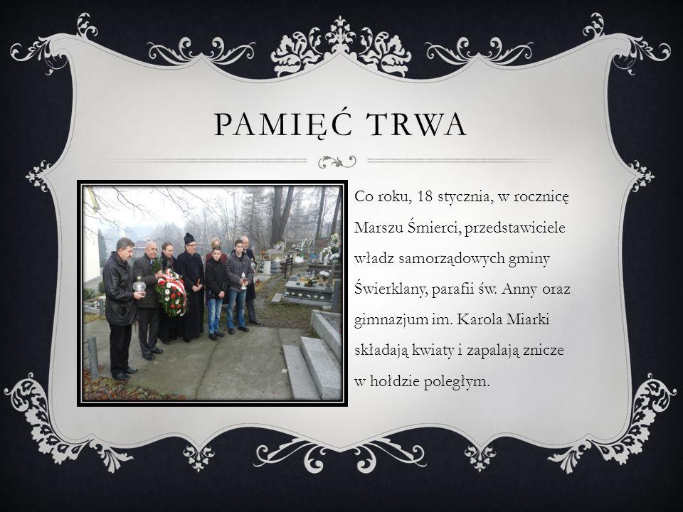 Co roku, 18 stycznia, w rocznicę Marszu Śmierci, przedstawiciele władz samorządowych gminy Świerklany, parafii św. Anny oraz gimnazjum im. Karola Miar