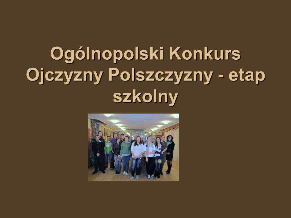 Ogólnopolski Konkurs Ojczyzny Polszczyzny - etap szkolny