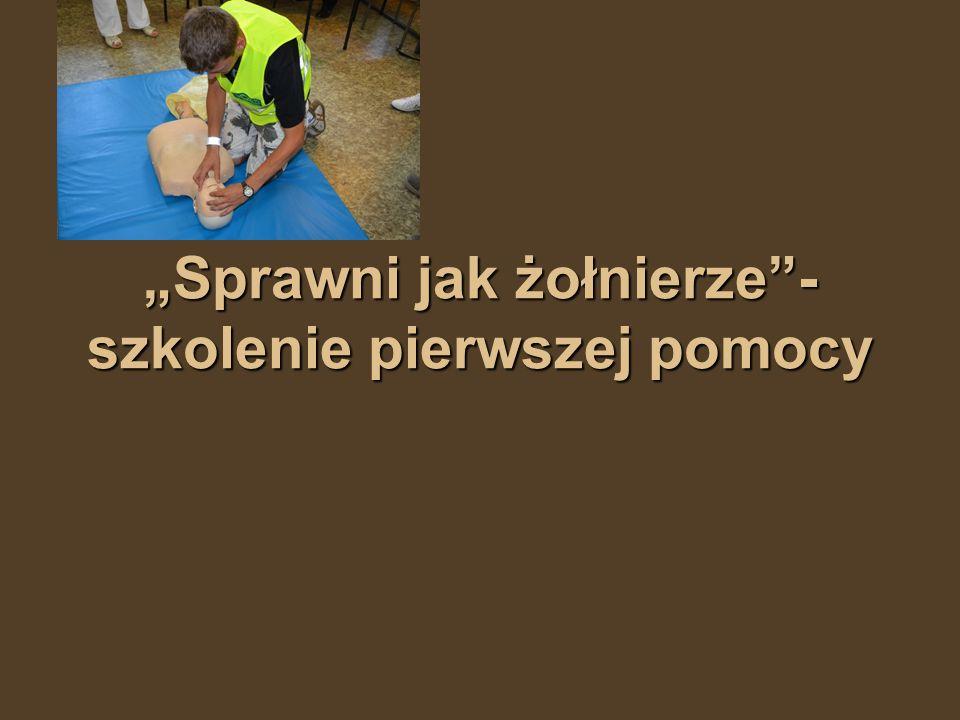 """""""Sprawni jak żołnierze""""- szkolenie pierwszej pomocy"""