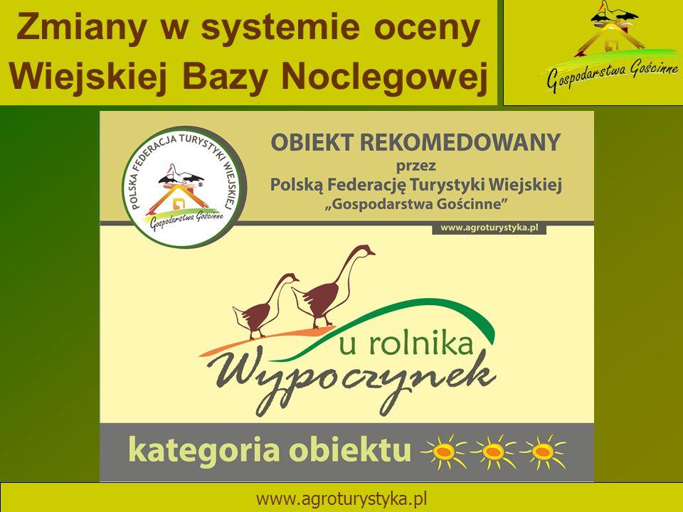 Zmiany w systemie oceny Wiejskiej Bazy Noclegowej www.agroturystyka.pl