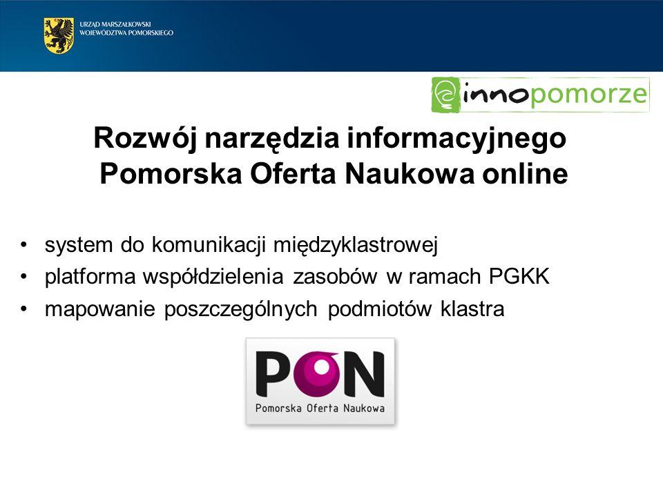 Rozwój narzędzia informacyjnego Pomorska Oferta Naukowa online system do komunikacji międzyklastrowej platforma współdzielenia zasobów w ramach PGKK m