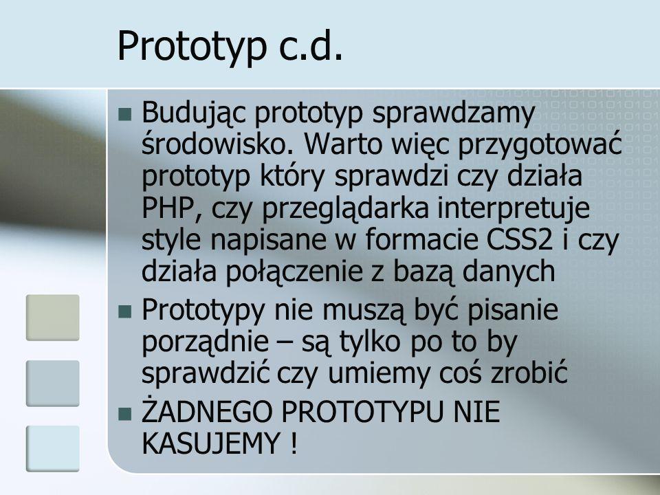 Prototyp c.d. Budując prototyp sprawdzamy środowisko.