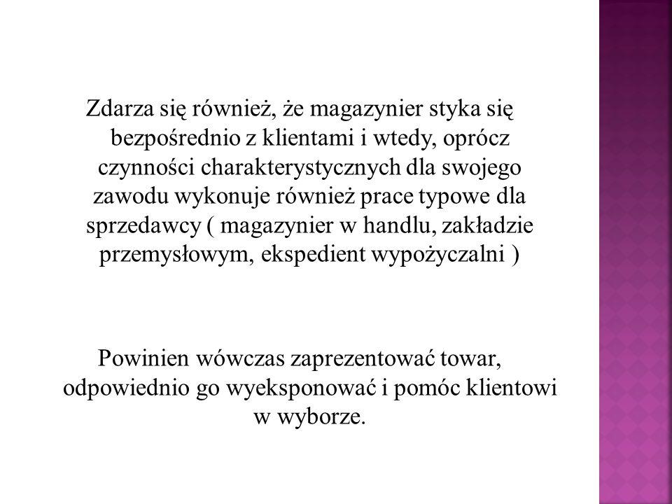  Pracownik administracyjny,  Referent ekonomista,  Ekspedient pocztowy,  Księgowy ds.
