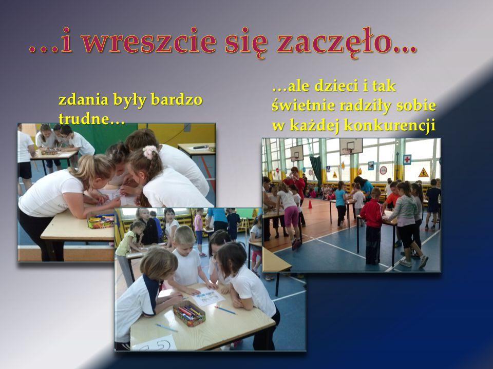 zdania były bardzo trudne… …ale dzieci i tak świetnie radziły sobie w każdej konkurencji