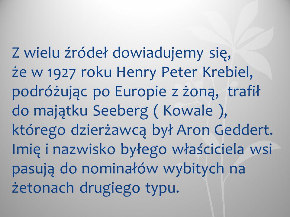 Z wielu źródeł dowiadujemy się, że w 1927 roku Henry Peter Krebiel, podróżując po Europie z żoną, trafił do majątku Seeberg ( Kowale ), którego dzierż