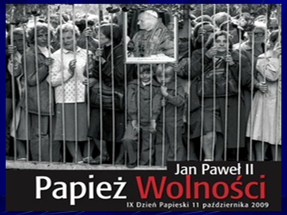 Po raz pierwszy w haśle Dnia Papieskiego użyto słowa papież Bóg stworzył człowieka wolnym Wolność jest największym darem i przywilejem człowieka Papież Jan Paweł II wolności człowieka przypisywał najwyższe miejsce Wolność jest potrzebna człowiekowi nie mniej niż chleb i woda, miłość i pokój