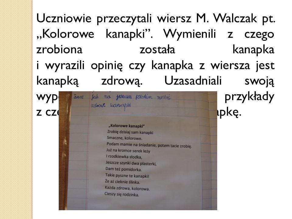 """Uczniowie przeczytali wiersz M. Walczak pt. """"Kolorowe kanapki"""". Wymienili z czego zrobiona została kanapka i wyrazili opinię czy kanapka z wiersza jes"""