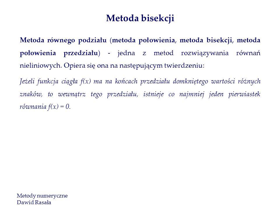 Metoda równego podziału (metoda połowienia, metoda bisekcji, metoda połowienia przedziału) - jedna z metod rozwiązywania równań nieliniowych.