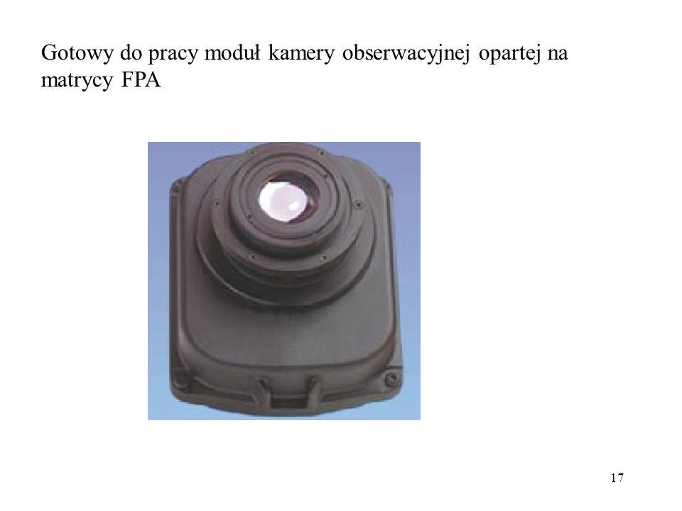 17 Gotowy do pracy moduł kamery obserwacyjnej opartej na matrycy FPA