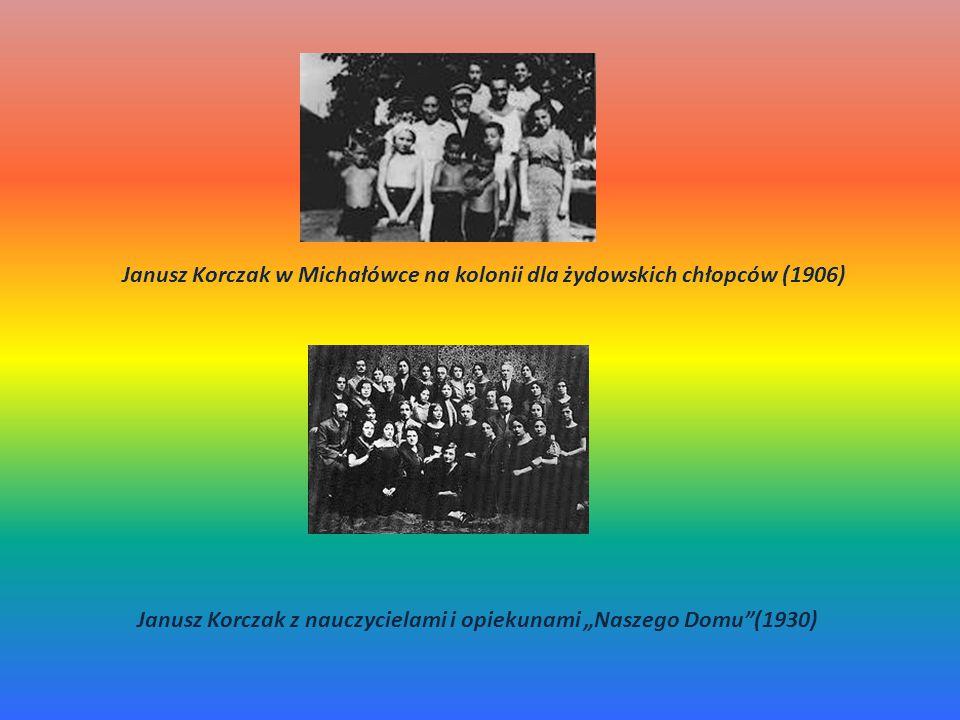 """Janusz Korczak w Michałówce na kolonii dla żydowskich chłopców (1906) Janusz Korczak z nauczycielami i opiekunami """"Naszego Domu (1930)"""