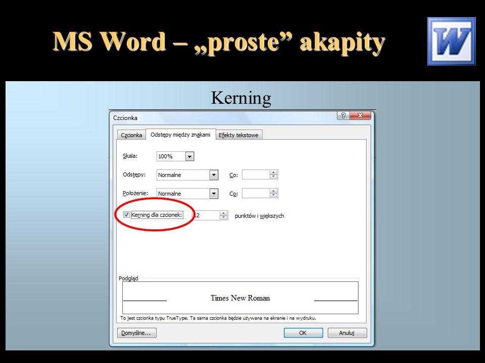 """MS Word – """"proste akapity Kerning"""