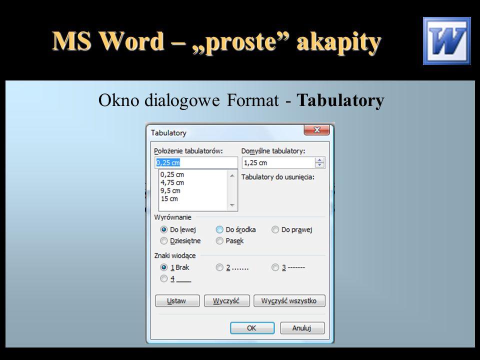 """MS Word – """"proste akapity Okno dialogowe Format - Tabulatory"""