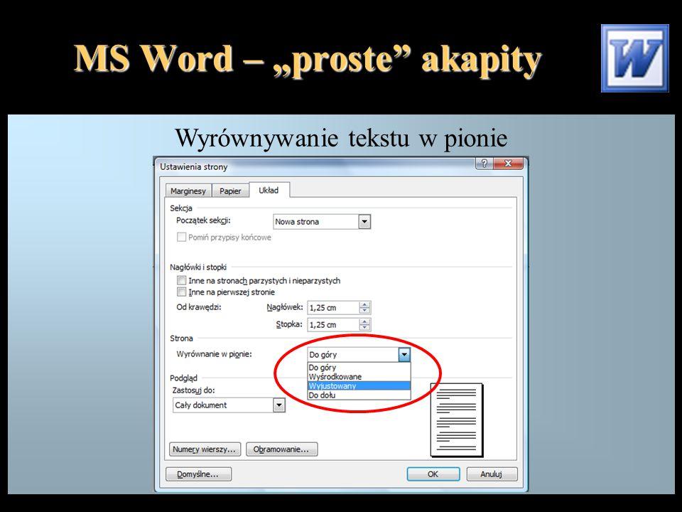 """MS Word – """"proste akapity Wyrównywanie tekstu w pionie"""