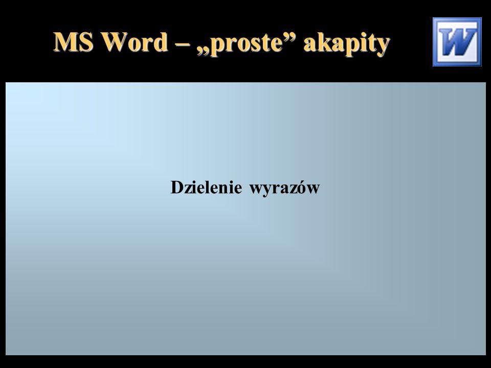 """MS Word – """"proste akapity Dzielenie wyrazów"""