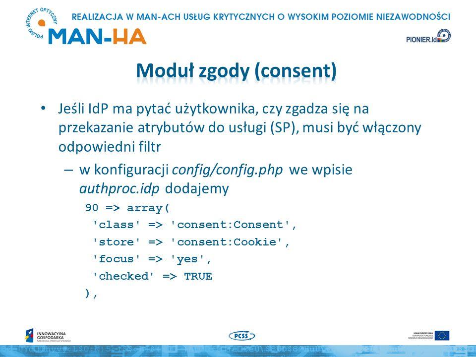 Jeśli IdP ma pytać użytkownika, czy zgadza się na przekazanie atrybutów do usługi (SP), musi być włączony odpowiedni filtr – w konfiguracji config/con