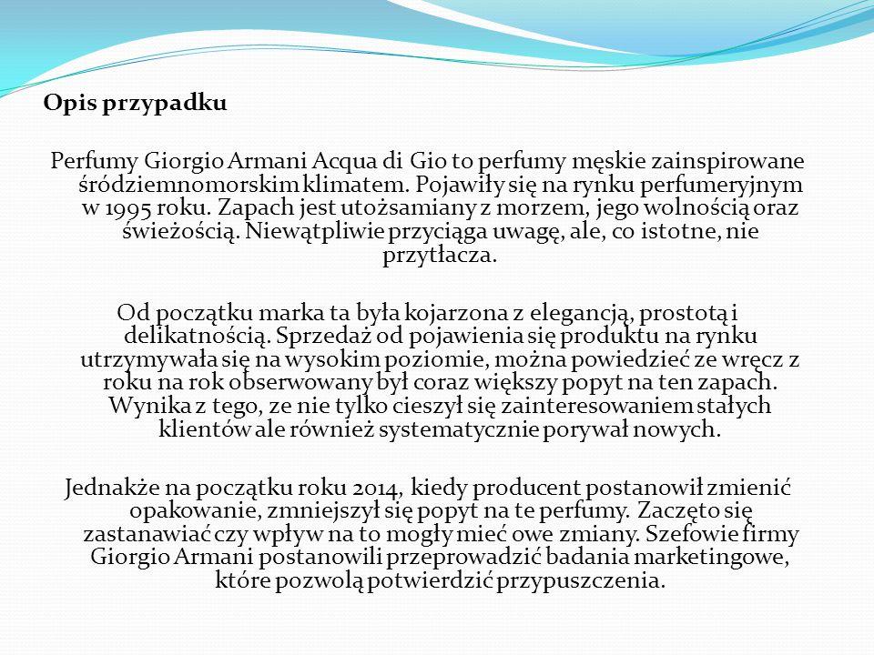 Opis przypadku Perfumy Giorgio Armani Acqua di Gio to perfumy męskie zainspirowane śródziemnomorskim klimatem. Pojawiły się na rynku perfumeryjnym w 1