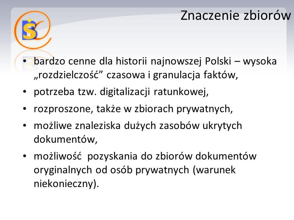 """bardzo cenne dla historii najnowszej Polski – wysoka """"rozdzielczość czasowa i granulacja faktów, potrzeba tzw."""