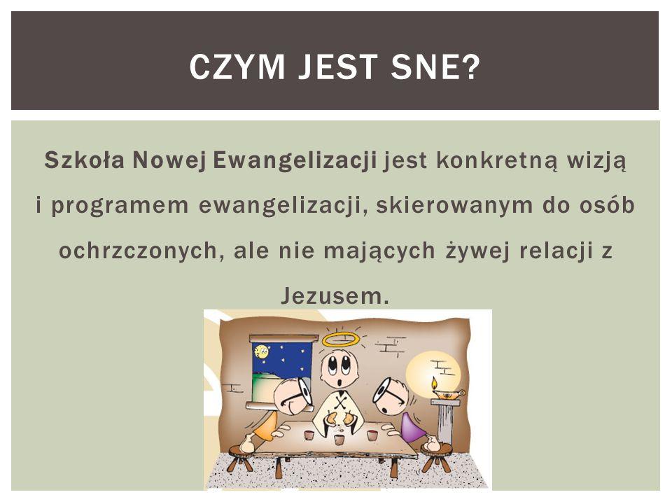 Szkoła Nowej Ewangelizacji jest konkretną wizją i programem ewangelizacji, skierowanym do osób ochrzczonych, ale nie mających żywej relacji z Jezusem.