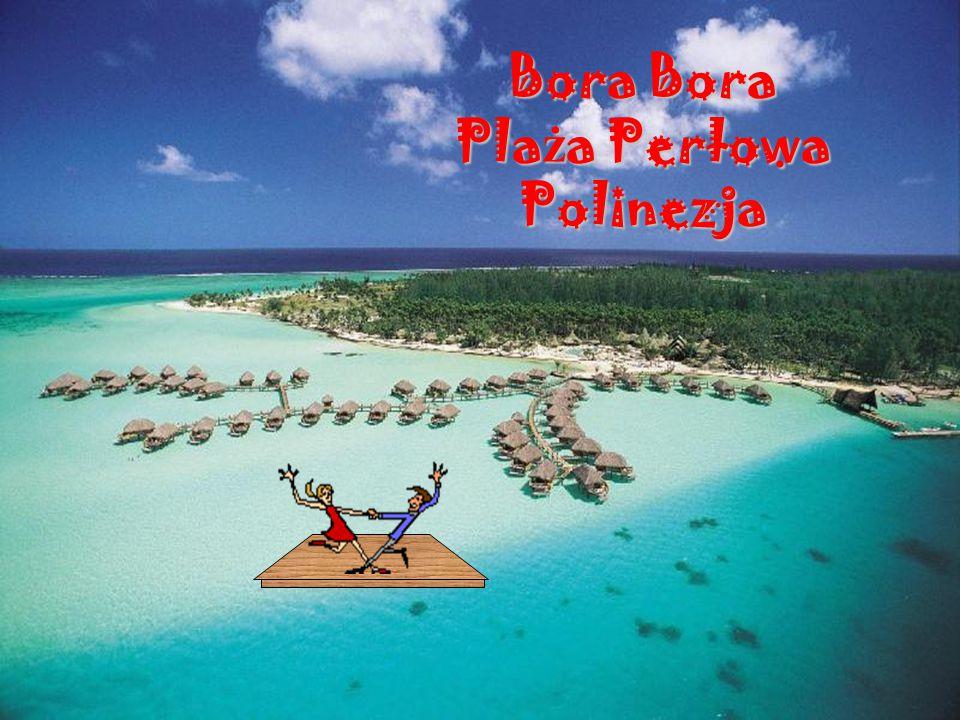 Bora Bora Plaża Perłowa Polinezja