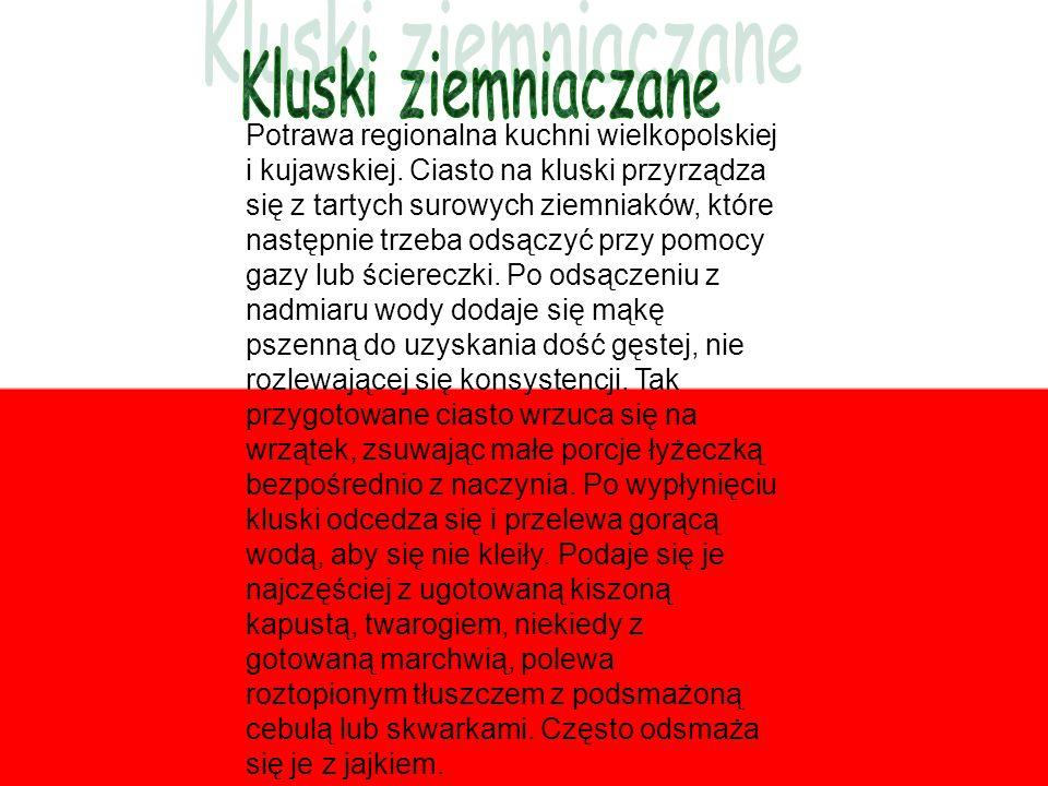 Potrawa regionalna kuchni wielkopolskiej i kujawskiej.