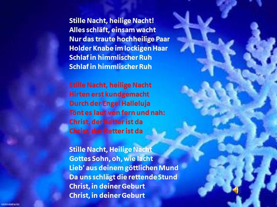 Cicha noc – jedna z najbardziej znanych kolęd na świecie, po raz pierwszy wykonana podczas pasterki w 1818 roku, w austriackim Oberndorfie. Autorem or