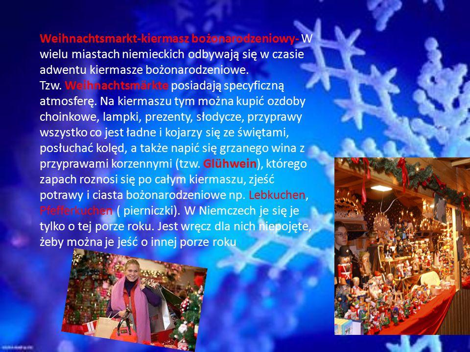 Weihnachtsbaum- Nieodłącznym elementem wystroju mieszkań tak samo jak w Polsce i wielu innych krajach jest choinka. Może niewiele osób wie, ale to wła