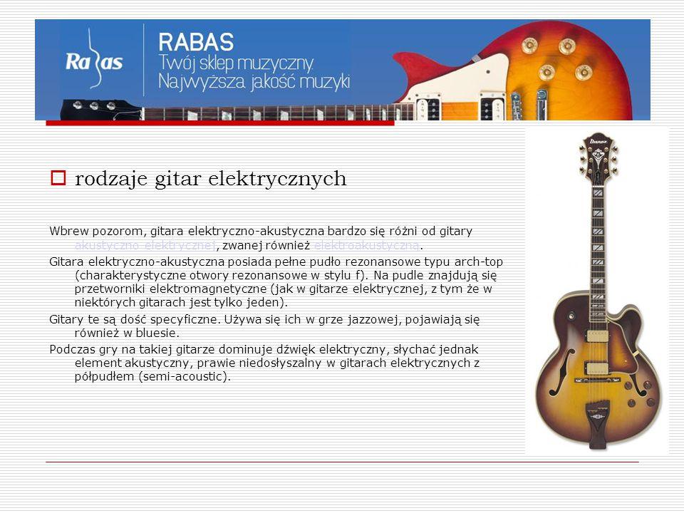  rodzaje gitar elektrycznych Wbrew pozorom, gitara elektryczno-akustyczna bardzo się różni od gitary akustyczno-elektrycznej, zwanej również elektroa